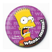 POSTERS Placka THE SIMPSONS - bart whoa, mama!