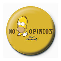 POSTERS Placka THE SIMPSONS - homer no opinion