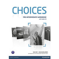 Choices Pre-Intermediate Workbook & Audio CD Pack - Kay, Sue