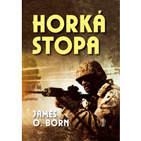 Horká stopa - Born James O.