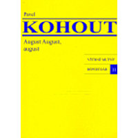 August August, august - Kohout Pavel