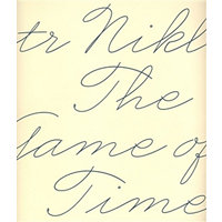 The Game of Time (anglicky) - Nikl Petr
