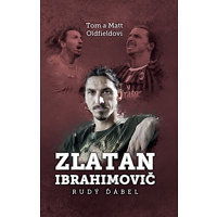 Zlatan Ibrahimovič - Rudý ďábel - Oldfield Tom a Matt