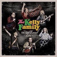 We Got Love - live - Kelly Family