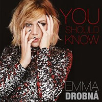 You Should Know - Emma Drobná